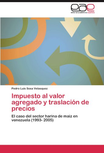 Impuesto Al Valor Agregado y Traslaci N de Precios 9783846573754