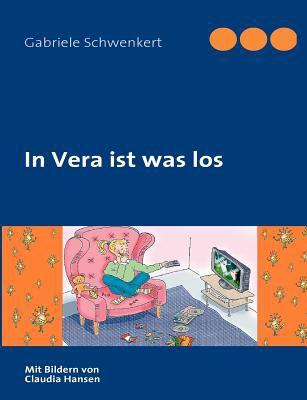 In Vera Ist Was Los 9783842374461