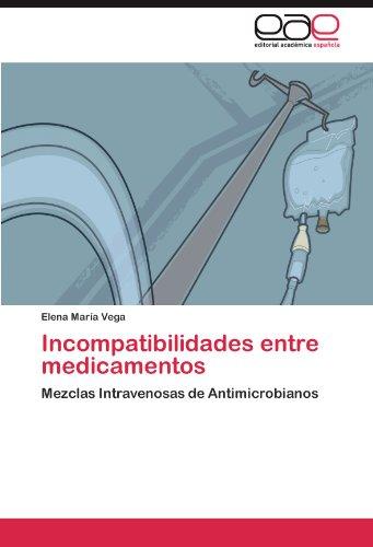 Incompatibilidades Entre Medicamentos 9783845495934
