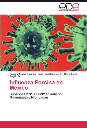 Influenza Porcina En M Xico 9783847351603