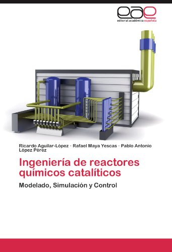 Ingenier a de Reactores Qu Micos Catal Ticos 9783846577981