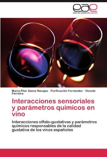 Interacciones Sensoriales y Par Metros Qu Micos En Vino 9783845486512