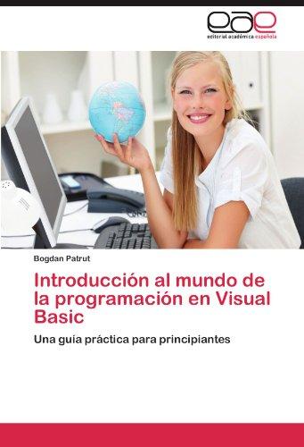 Introducci N Al Mundo de La Programaci N En Visual Basic 9783847355625