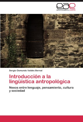 Introducci N a la Ling Stica Antropol Gica 9783846577844