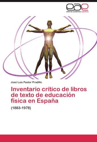 Inventario Cr Tico de Libros de Texto de Educaci N F Sica En Espa a 9783847352891