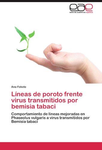 L Neas de Poroto Frente Virus Transmitidos Por Bemisia Tabaci 9783845499949