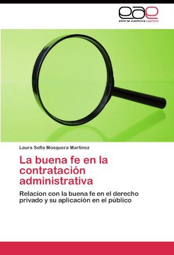 La Buena Fe En La Contrataci N Administrativa 9783845480015