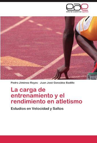 La Carga de Entrenamiento y El Rendimiento En Atletismo 9783847359425