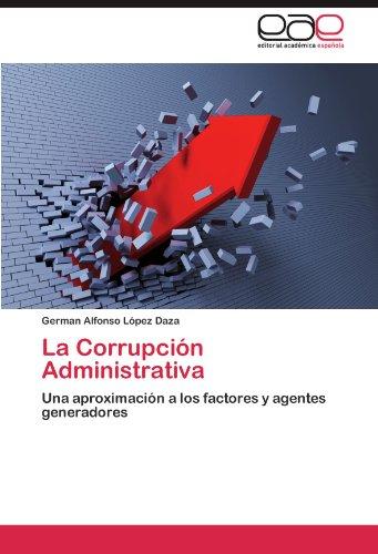 La Corrupci N Administrativa 9783846574447