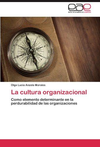 La Cultura Organizacional 9783847353096