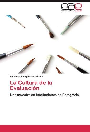 La Cultura de La Evaluaci N 9783846568880