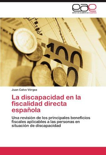 La Discapacidad En La Fiscalidad Directa Espa Ola 9783845497280