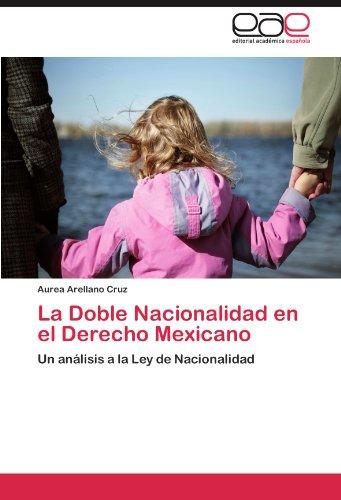 La Doble Nacionalidad En El Derecho Mexicano 9783847353508