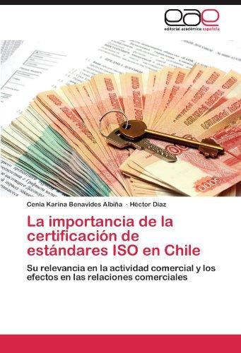 La Importancia de La Certificaci N de Est Ndares ISO En Chile 9783845484457