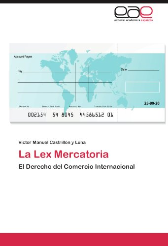 La Lex Mercatoria 9783846568422