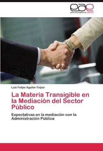 La Materia Transigible En La Mediaci N del Sector P Blico 9783845485140