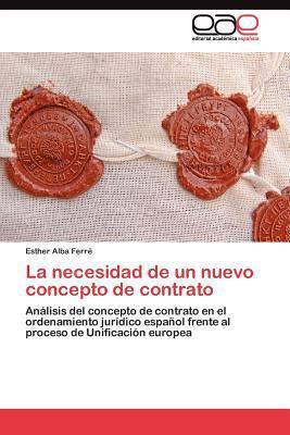 La Necesidad de Un Nuevo Concepto de Contrato 9783845487243