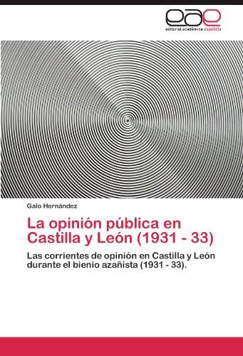 La Opini N P Blica En Castilla y Le N (1931 - 33) 9783846571996