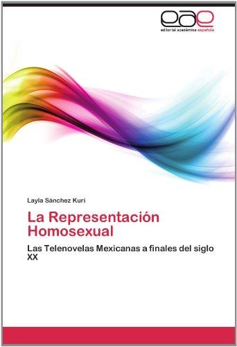 La Representaci N Homosexual 9783846565223