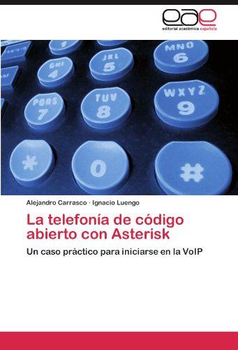 La Telefon a de C Digo Abierto Con Asterisk 9783846561799