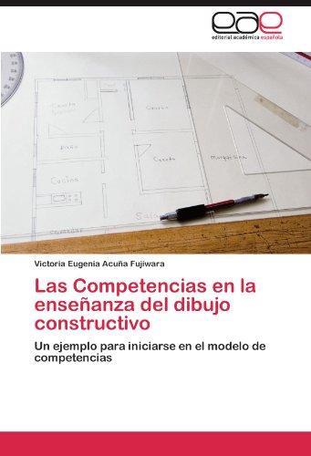 Las Competencias En La Ense Anza del Dibujo Constructivo 9783846578117