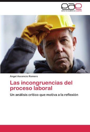 Las Incongruencias del Proceso Laboral 9783846579732