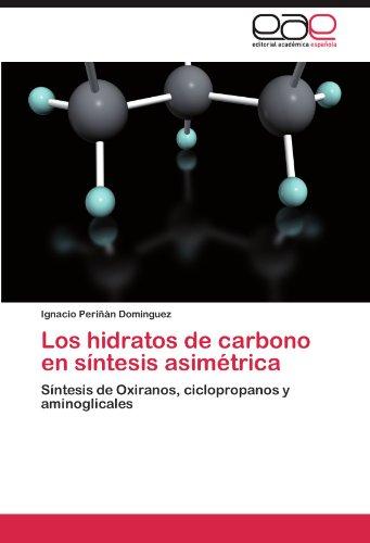 Los Hidratos de Carbono En S Ntesis Asim Trica 9783846572054