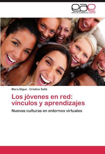 Los J Venes En Red: V Nculos y Aprendizajes 9783846573310