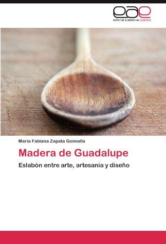 Madera de Guadalupe 9783845487083