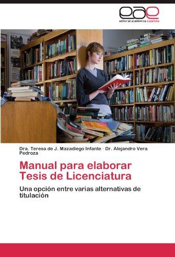 Manual Para Elaborar Tesis de Licenciatura 9783847358510