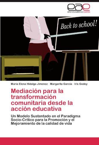 Mediaci N Para La Transformaci N Comunitaria Desde La Acci N Educativa 9783846561720