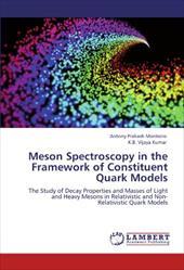 Meson Spectroscopy in the Framework of Constituent Quark Models 17563615