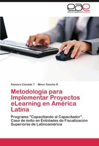 Metodolog a Para Implementar Proyectos Elearning En Am Rica Latina 9783848453085