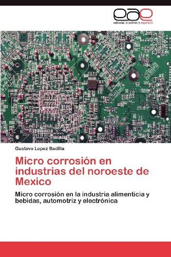 Micro Corrosi N En Industrias del Noroeste de Mexico 9783847369172