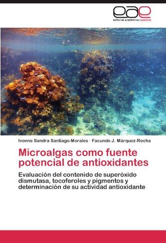 Microalgas Como Fuente Potencial de Antioxidantes 9783846574379