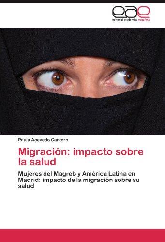 Migraci N: Impacto Sobre La Salud 9783845485812