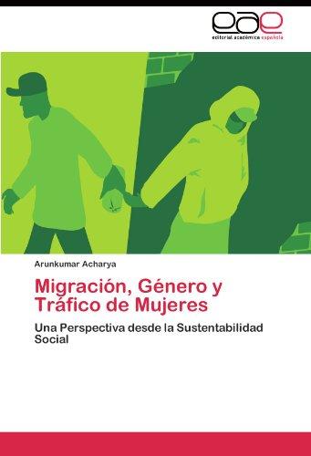 Migraci N, G Nero y Tr Fico de Mujeres 9783845483665