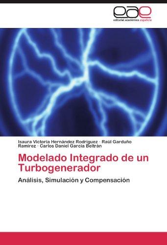Modelado Integrado de Un Turbogenerador 9783845498744
