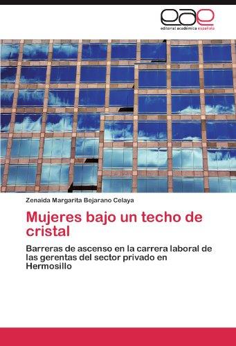 Mujeres Bajo Un Techo de Cristal 9783845481197