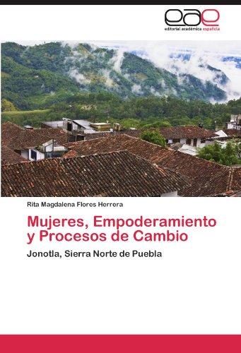 Mujeres, Empoderamiento y Procesos de Cambio 9783847352693