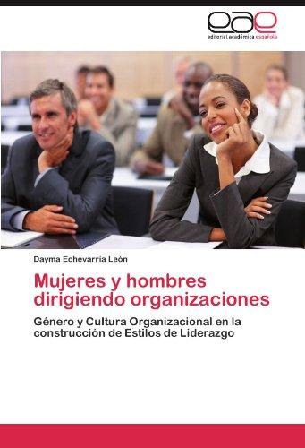 Mujeres y Hombres Dirigiendo Organizaciones 9783845488455