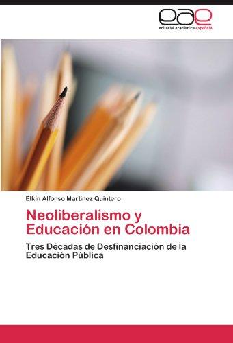 Neoliberalismo y Educaci N En Colombia 9783846562345