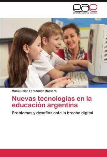 Nuevas Tecnolog as En La Educaci N Argentina 9783848450589