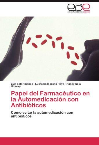 Papel del Farmac Utico En La Automedicaci N Con Antibi Ticos 9783846574386