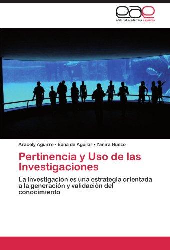 Pertinencia y USO de Las Investigaciones 9783847354390