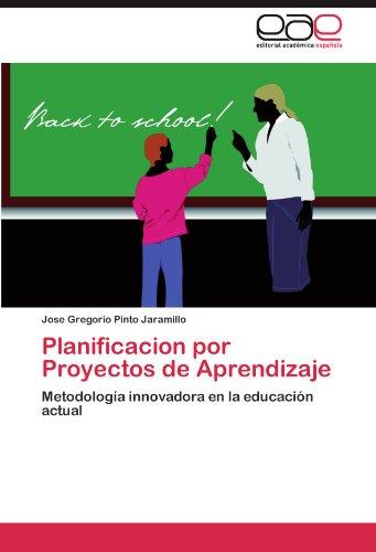 Planificacion Por Proyectos de Aprendizaje 9783846562888