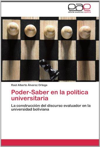 Poder-Saber En La Pol Tica Universitaria 9783846565667