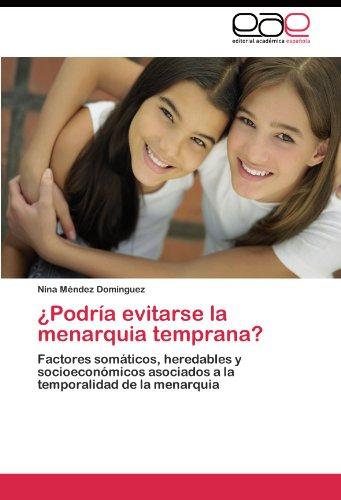 Podr a Evitarse La Menarquia Temprana? 9783845480244