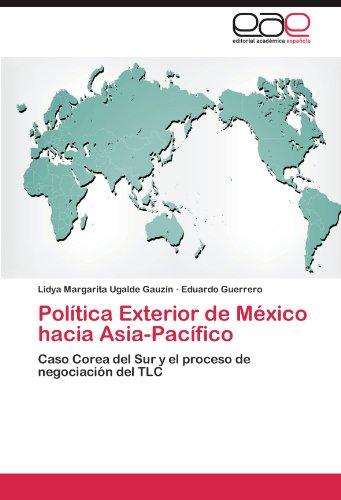 Pol Tica Exterior de M Xico Hacia Asia-Pac Fico 9783845486369