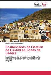 Posibilidades de Gesti N de Ciudad En Zonas de Ladera 17628974